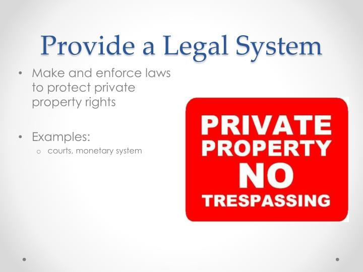 Provide a Legal System