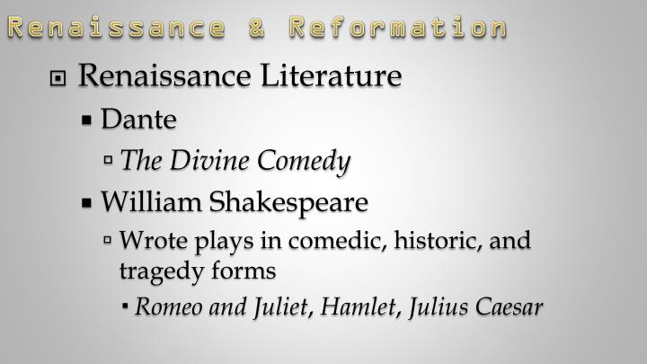 renaissance literature romeo and juliet Renaissance literature - romeo and juliet 1835 words nov 20th, 2008 8 pages  renaissance essay in what ways is 'the other' explored in two of the plays.