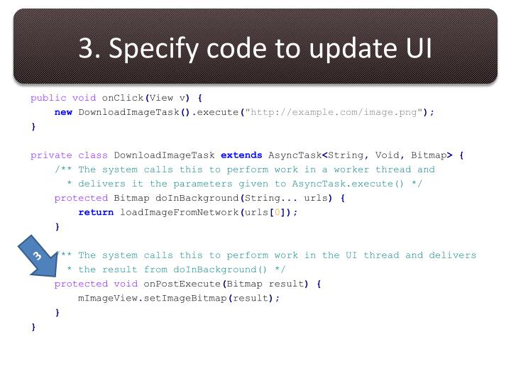 3. Specify code to update UI