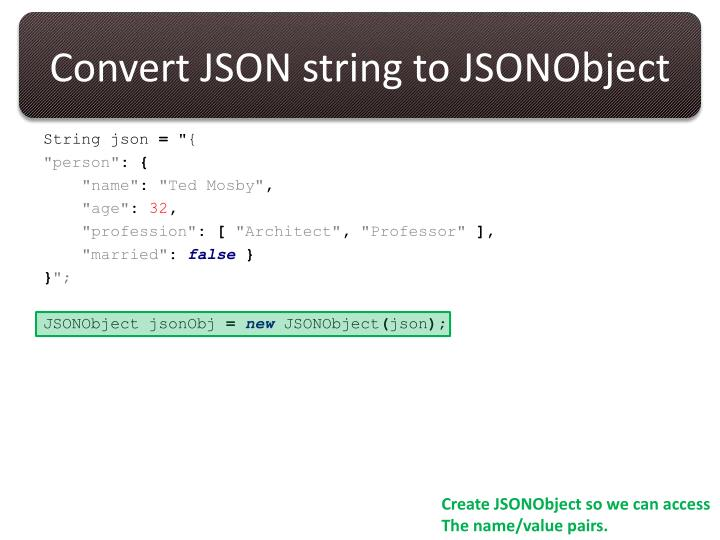 Convert JSON string to