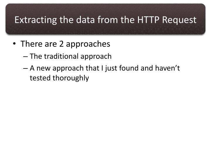 Extracting the data from the HTTP Request