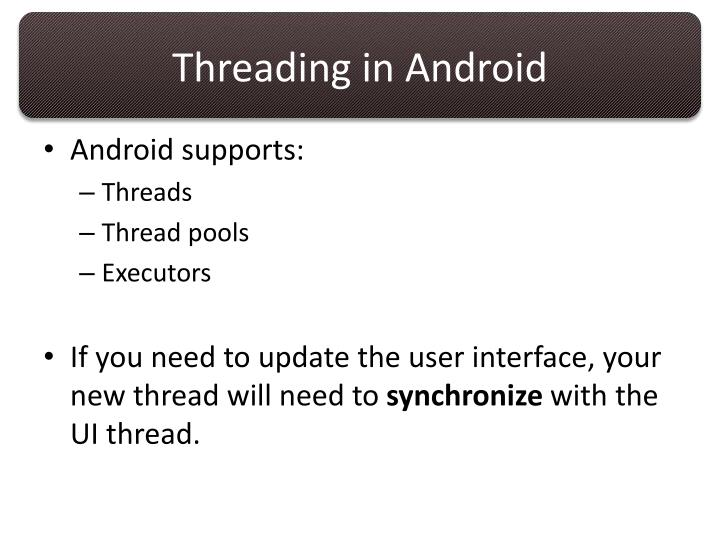 Threading in Android