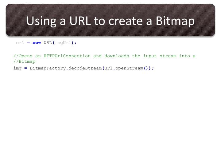 Using a URL to create a Bitmap