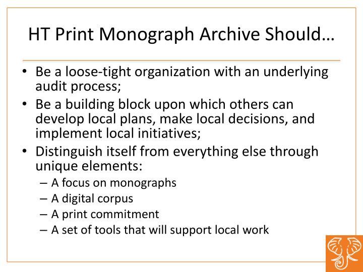 HT Print Monograph Archive Should…