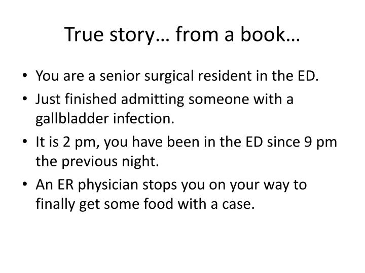 True story… from a book…