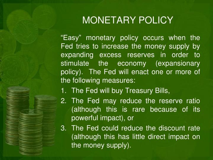 MONETARY POLICY