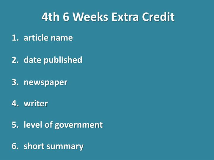4th 6 Weeks Extra Credit