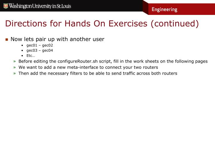 Directions for Hands On Exercises (continued)
