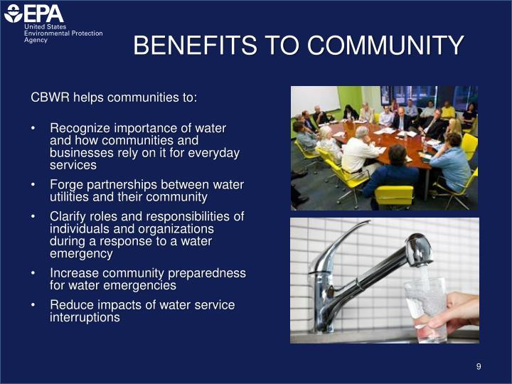 BENEFITS TO COMMUNITY