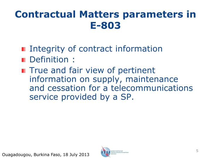 Contractual Matters parameters in E-803