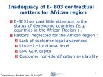 inadequacy of e 803 contractual matters for african region