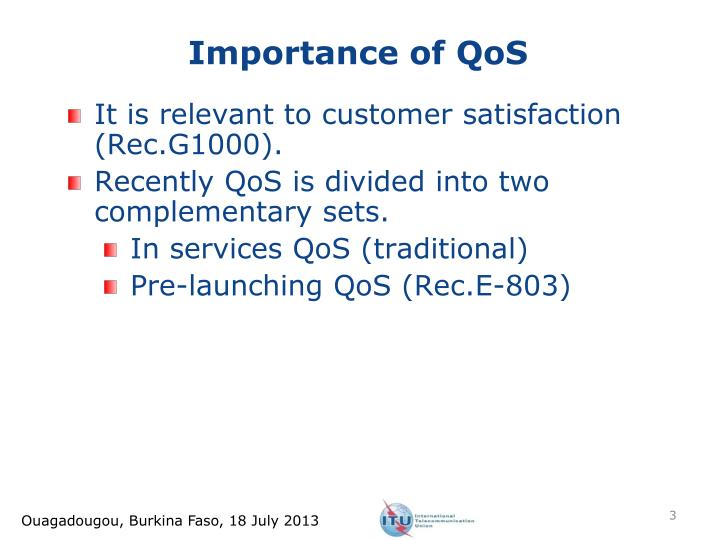 Importance of QoS