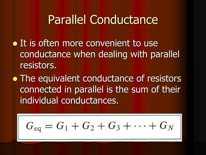 Parallel Conductance