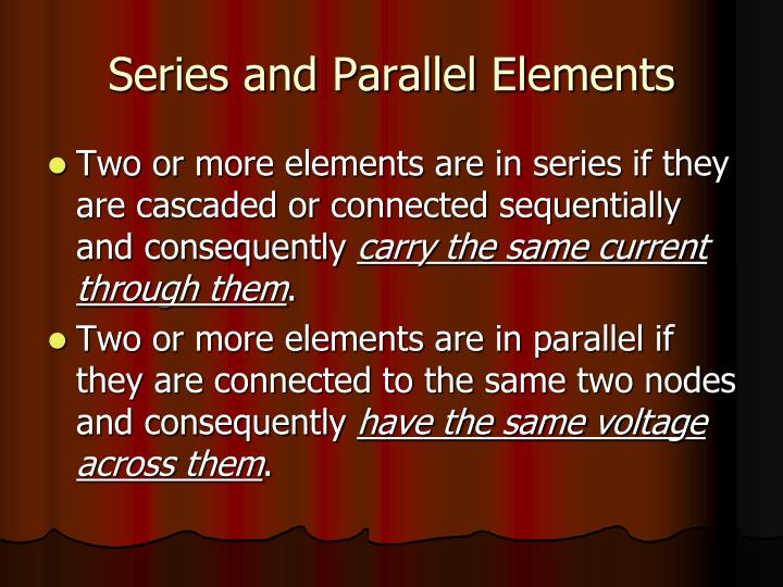 Series and parallel elements1