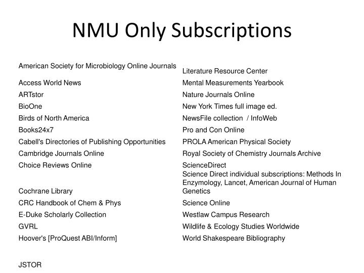 NMU Only Subscriptions