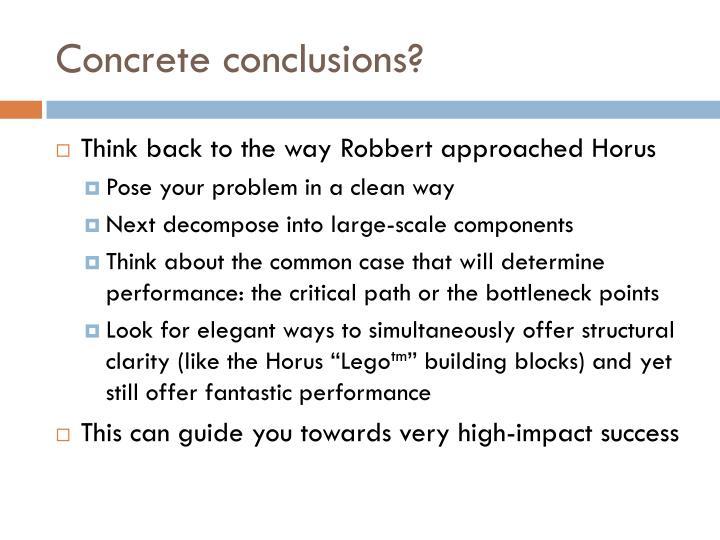 Concrete conclusions?