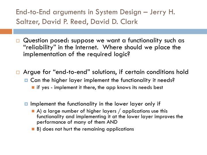 End-to-End arguments in System Design – Jerry H. Saltzer, David P. Reed, David D. Clark