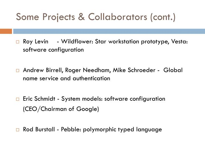 Some Projects & Collaborators (cont.)