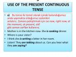 3 use of the present continuous tense