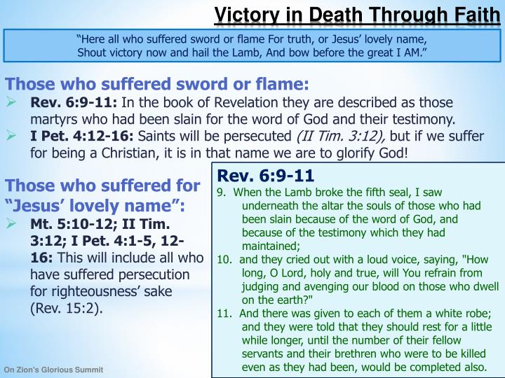 """Here all who suffered sword or flame For truth, or Jesus' lovely name,"