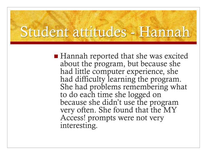 Student attitudes - Hannah