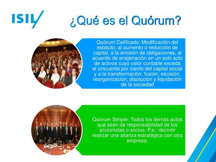 ¿Qué es el Quórum?
