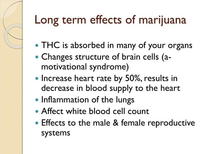 Long term effects of marijuana