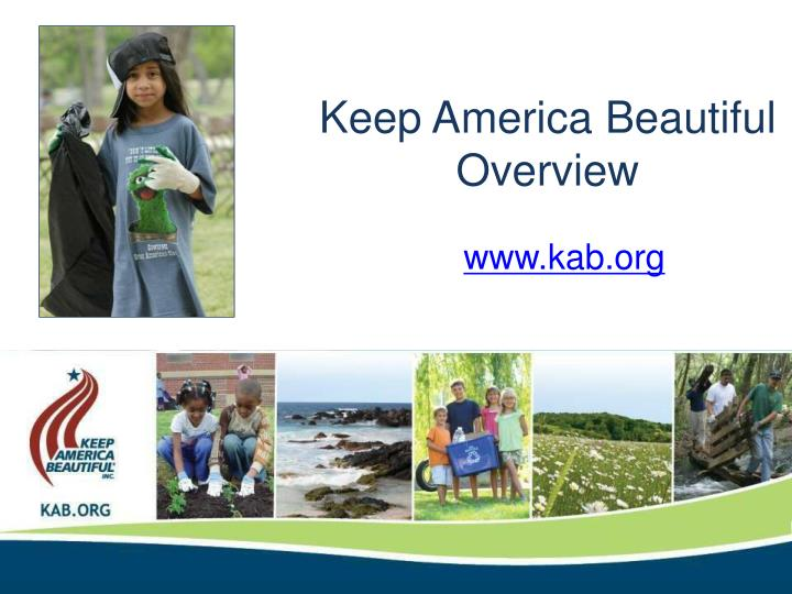 Keep america beautiful overview
