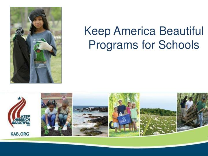 Keep America Beautiful Programs for Schools