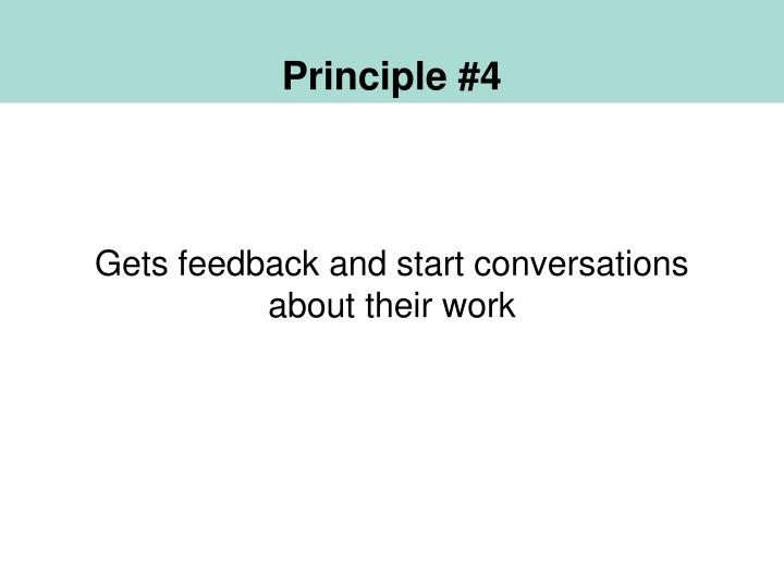 Principle #4