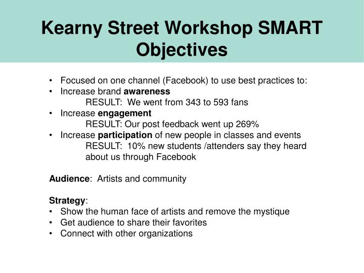 Kearny Street Workshop SMART Objectives