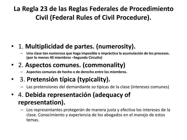 La Regla 23 de las Reglas Federales de Procedimiento Civil (Federal Rules of Civil