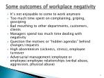 some outcomes of workplace negativity