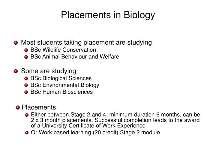 Placements in Biology