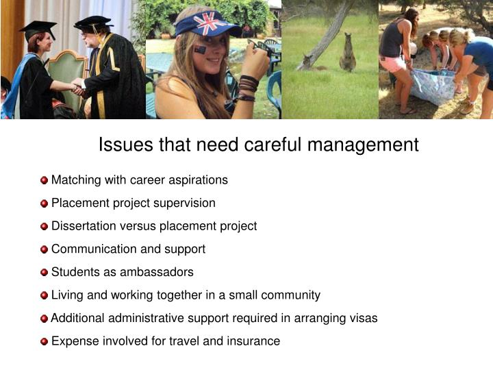 Issues that need careful management