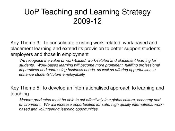 Uop teaching and learning strategy 2009 12