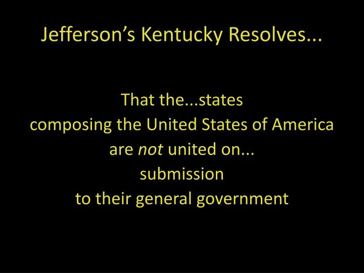 Jefferson s kentucky resolves