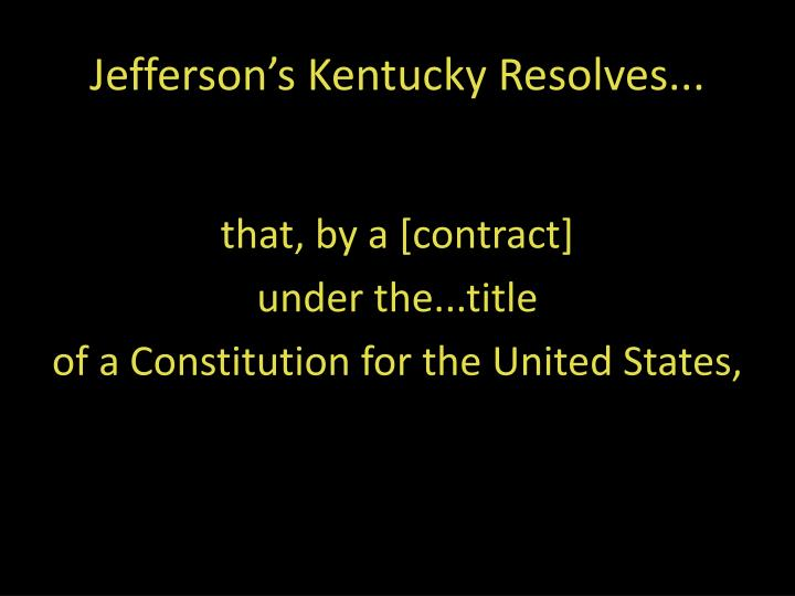 Jefferson s kentucky resolves1