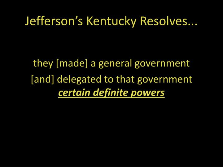 Jefferson's Kentucky Resolves...