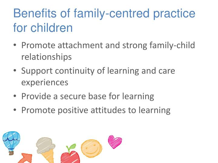 Benefits of family-centred practice for children