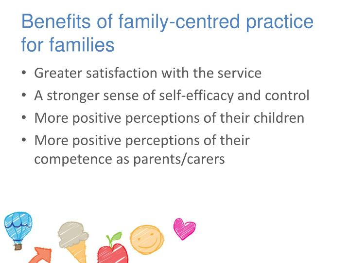 Benefits of family-centred practice for families