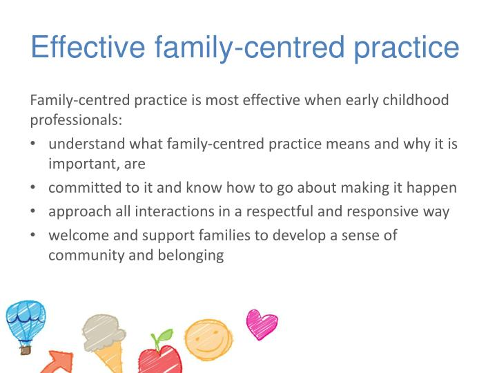 Effective family centred practice