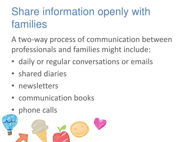 Share information openly with families