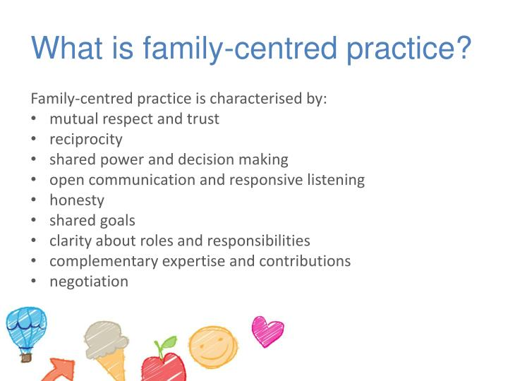 What is family centred practice