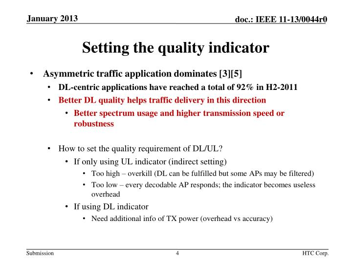 Setting the quality indicator