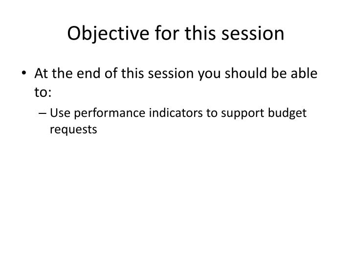 Objective for this session