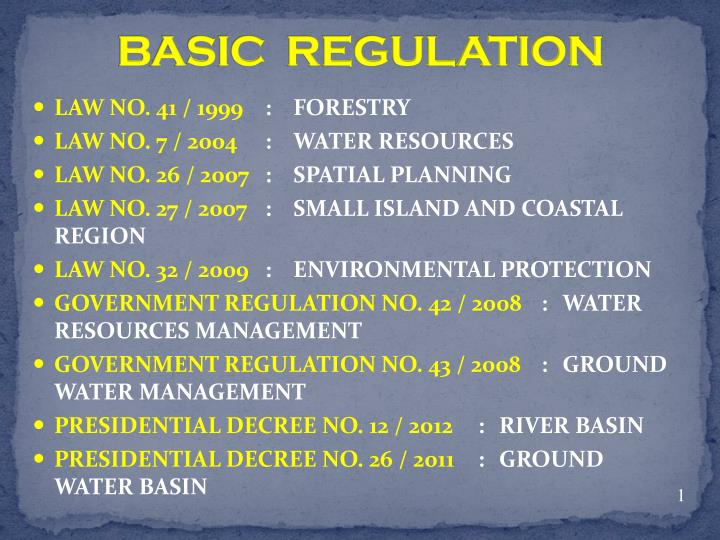 BASIC  REGULATION