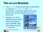 the switch structure