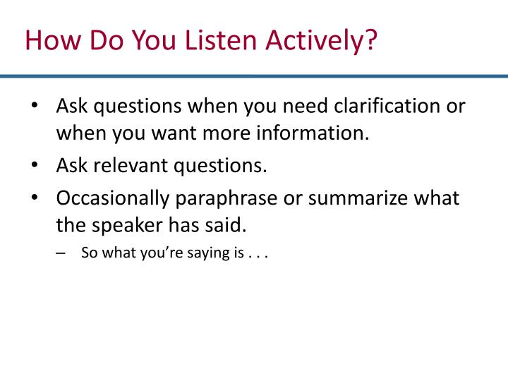 How Do You Listen Actively?