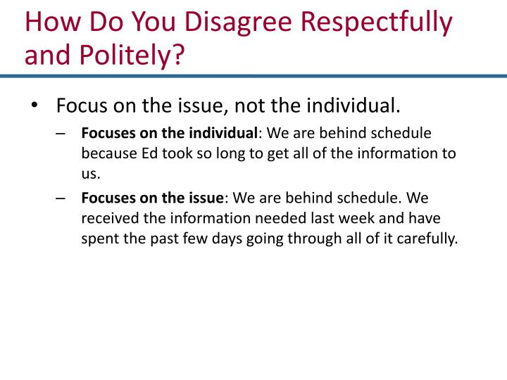 How Do You Disagree Respectfully and Politely?
